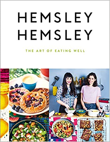 The Art of Eating Well - Hemsley and Hemsley